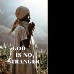 God-Is-No-Stranger